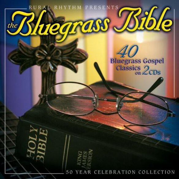 Bluegrass Bible: 40 Bluegrass Gospel Classics / Va