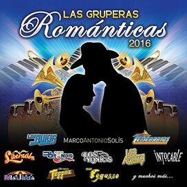 Various Artists - Las Gruperas Romanticas 2016 / Various
