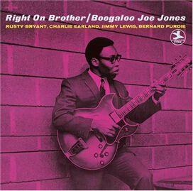Boogaloo Joe Jones - Right On Brother