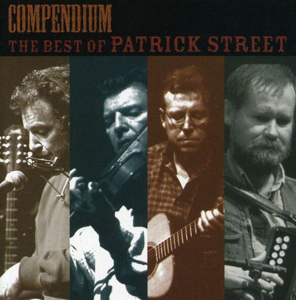 Patrick Street - Compendium: The Best of Patrick Street