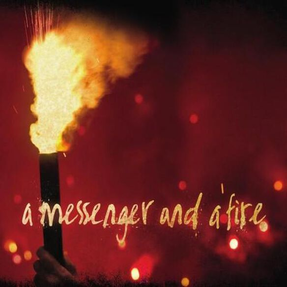 Messenger & A Fire (Cdr)