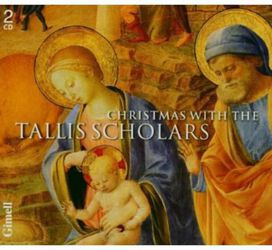 Tallis Scholars & Peter Phillips - Christmas with the Tallis Scholars