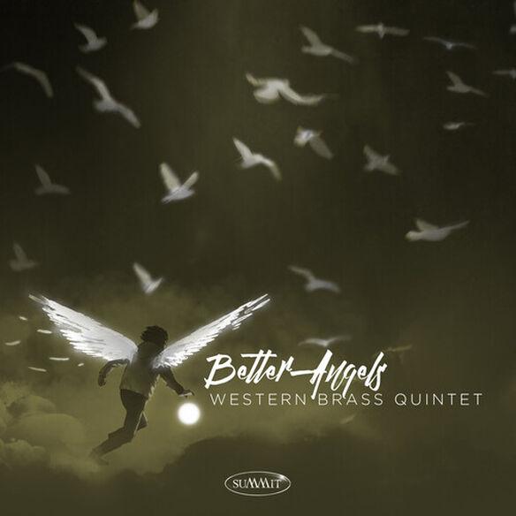 Western Brass Quintet - Better Angels