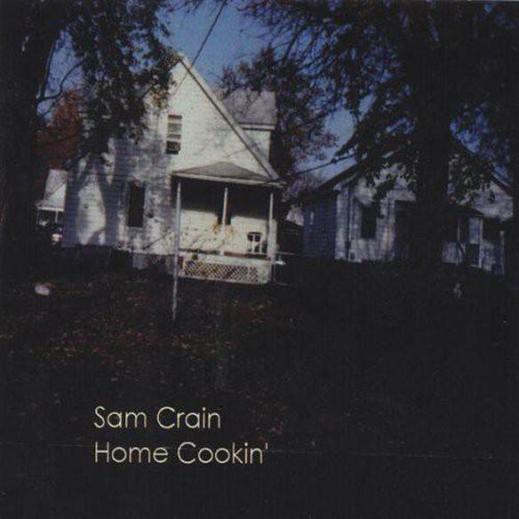 Sam Crain - Home Cookin'