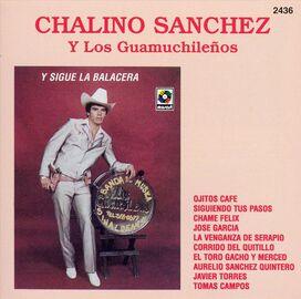 Chalino Sanchez - Y Sigue La Balacera
