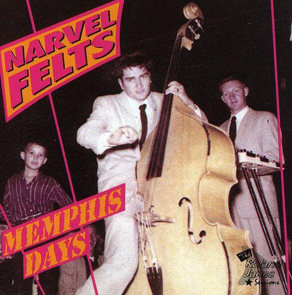 Narvel Felts - Memphis Days