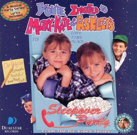 Mary-Kate & Ashley Olsen - You're Invited to a Sleepover Party