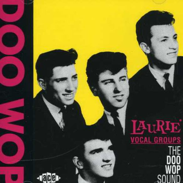 Various Artists - Laurie Vocal Groups: Doo Wop Sound / Various