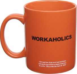 Workaholics Get Weird Mug