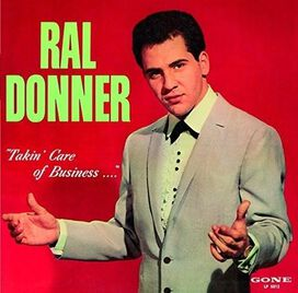 Ral Donner - Takin Care of Business
