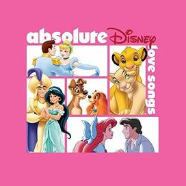 Various Artists - Absolute Disney: Love Songs (Various Artists)