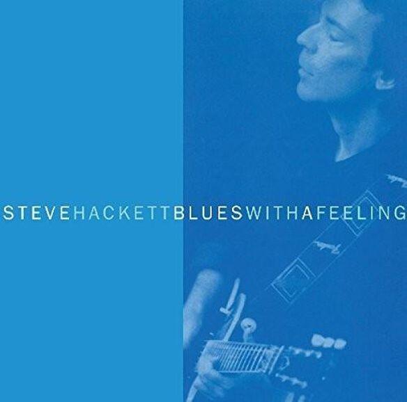 Steve Hackett - Blues With A Feeling