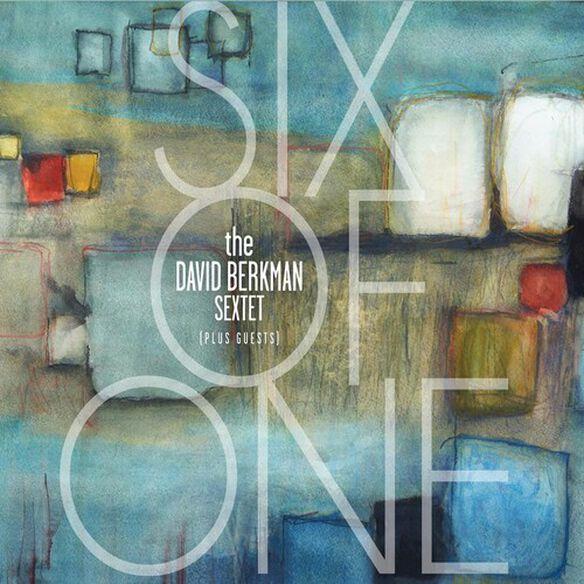 David Berkman - Six Of One