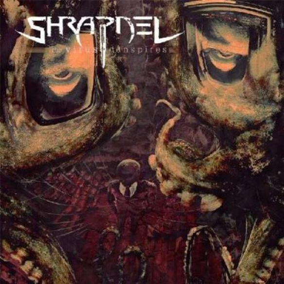 Shrapnel - Virus Conspires