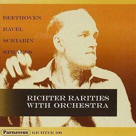 Richter/ Beethoven/ Ravel/ Scriabin/ Strauss - Richter Rarities with Orchestra