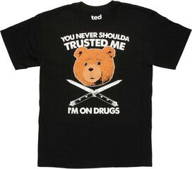 Ted Never Shoulda Trusted T-Shirt