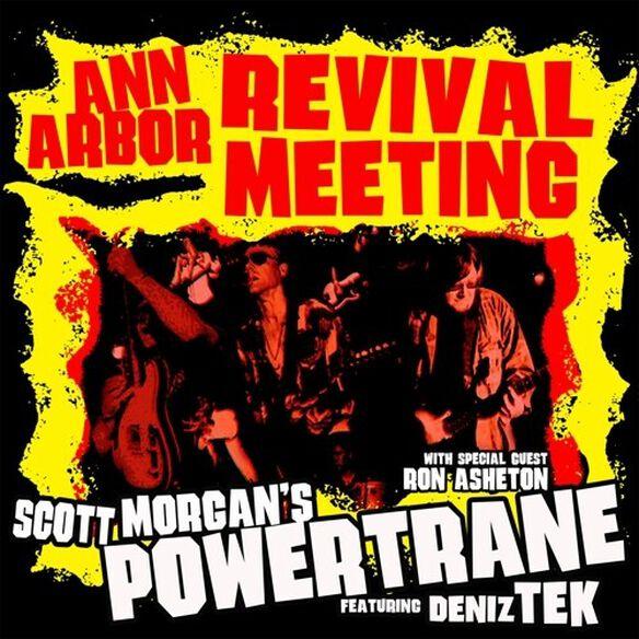 Scott Morgan's Powertrane - Ann Arbour Revival Meeting