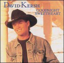 David Kersh - Goodnight Sweetheart