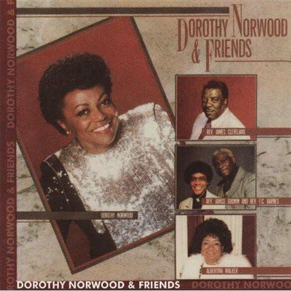 Dorothy Norwood & Friends