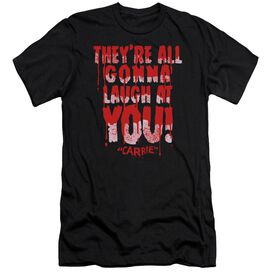 Carrie Laugh At You Short Sleeve Adult T-Shirt