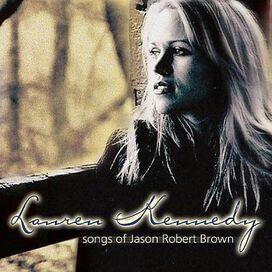 Lauren Kennedy - Songs of Jason Robert Brown