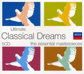 Various Artists - Ultimate Classical Dreams [Box Set]