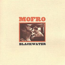 Mofro - Blackwater