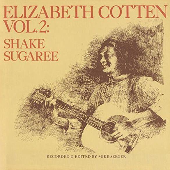 Elizabeth Cotten - Shake Sugaree 2