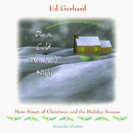 Edward Gerhard - On a Cold Winter's Night