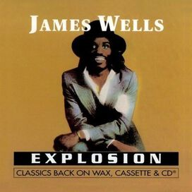 James Wells - Explosion