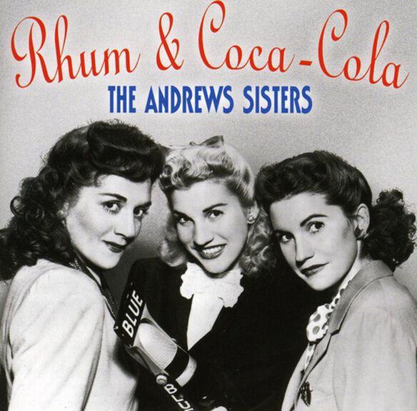 The Andrews Sisters - Rum & Coca Cola-Best of the Andrews Sisters