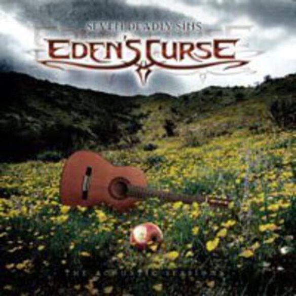 Eden's Curse - Seven Deadly Sins: The Acoustic Sessions