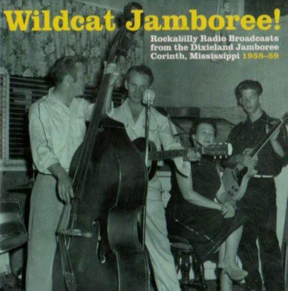 Wildcat Jamboree Rockabilly Radio 1958 59 / Var