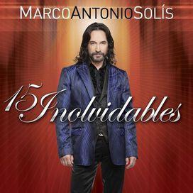 Marco Antonio Solís - 15 Inolvidables