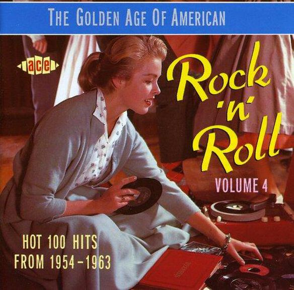 Various Artists - Golden Age of American Rock N Roll 4 Hot 100 Hits From 1954-1963 / Various
