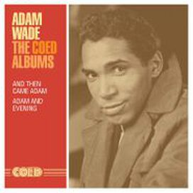 Adam Wade - The Coed Albums: And Then Came Adam / Adam And Evening