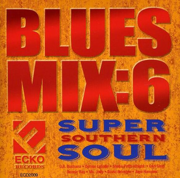 Blues Mix 6: Super Southern Soul / Various