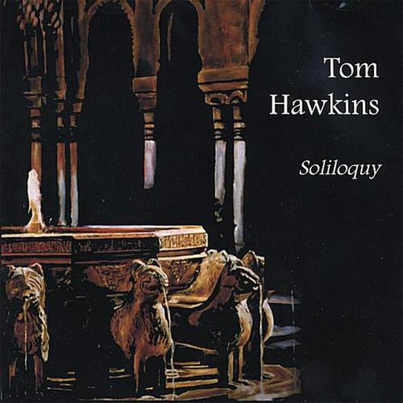 Tom Hawkins - Soliloquy