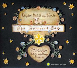 Elizabeth Mitchell and Friends - Sounding Joy: Christmas Songs In and Out of the Ruth Crawford Seeger Songbook