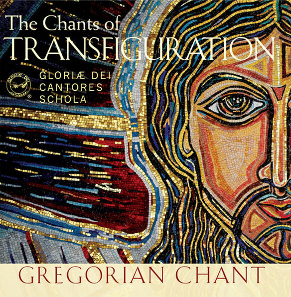 Gloriae Dei Cantores Schola - Chants Of Transfiguration