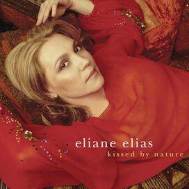 Eliane Elias - Kissed By Nature