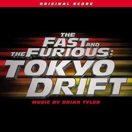 Brian Tyler - Fast and the Furious: Tokyo Drift [Original Score]