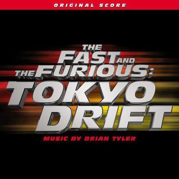 Fast & Furious: Tokyo Drift (Score) / O.S.T.