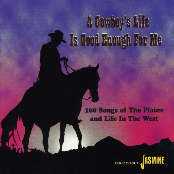 Cowboy's Life Is Good Enough For Me / Various (Uk)