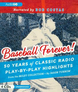 Various Artists - Baseball Forever! 50 Years of Classic Radio Play-by-Play Highlights