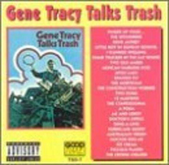 Gene Tracy - Talks Trash