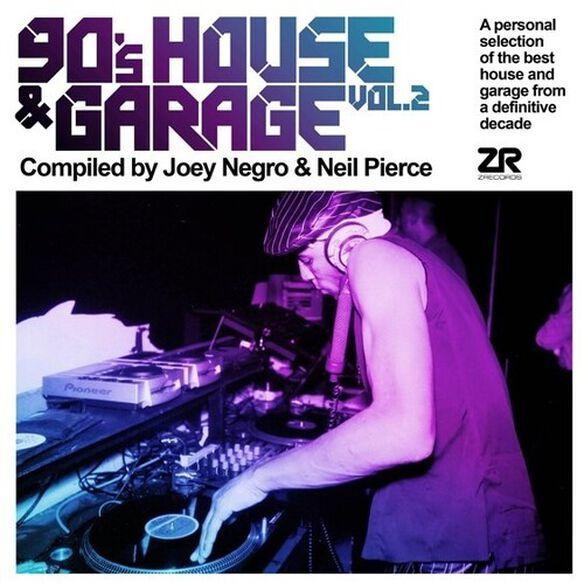 Joey Negro Neil Pierce - 90's House & Garage Vol. 2