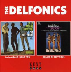 Image of The Delfonics - La La Means I Love You/Sound Of Sexy Soul
