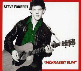 Steve Forbert - Alive on Arrival/Jack Rabbit Slim