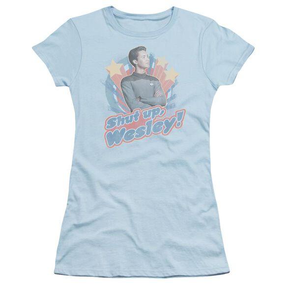 Star Trek Shut Up Wesley Short Sleeve Junior Sheer Light T-Shirt